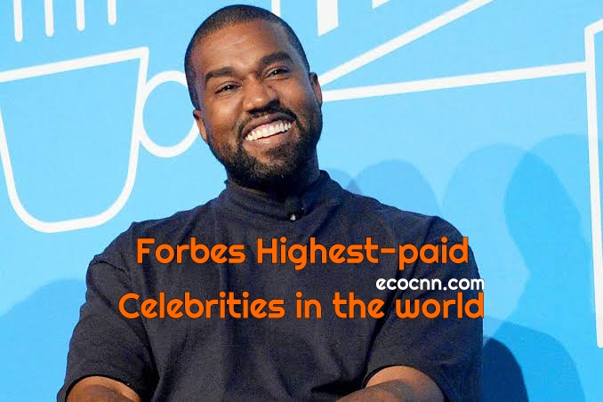Forbes highest-paid celebrities 2021 Top 10 List in the World