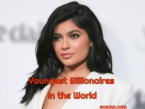 Youngest Billionaire in the World 2020 Forbes Top 10 List