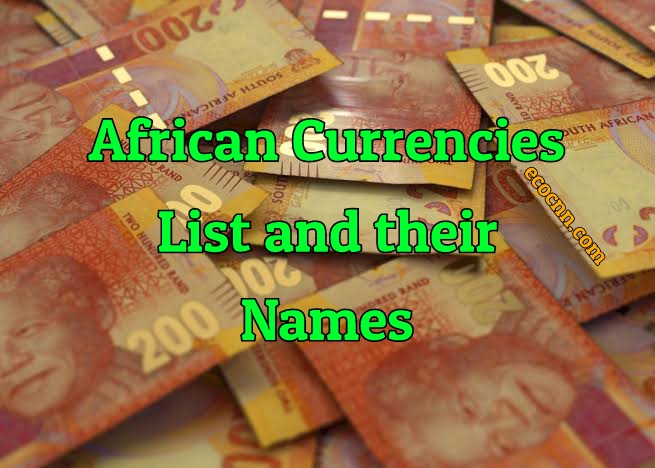 African Currencies List and Their Names 2020