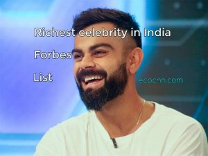 Richest celebrity in India 2020 Forbes List