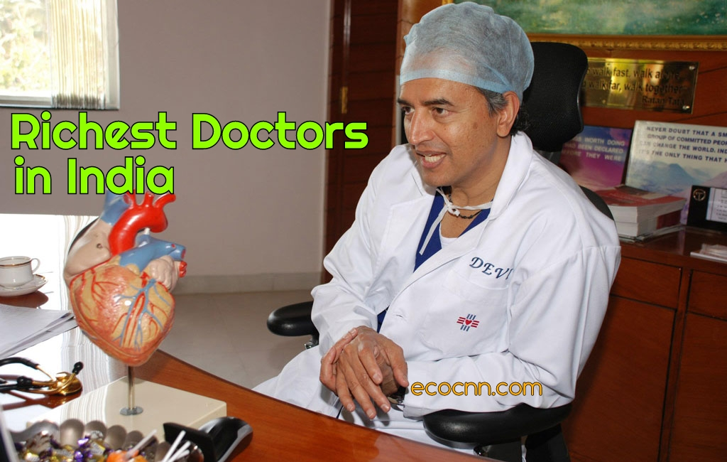 Richest Doctors in India 2020 Top 10 List by Net Worth