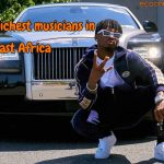 Richest musician in East Africa 2020 Forbes Top 10 List