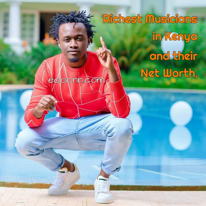 Richest Musicians in Kenya 2020 Net Worth Top 10 List