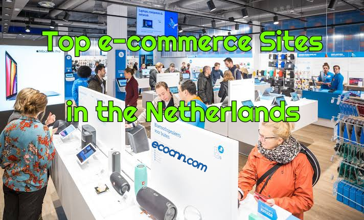 Top 10 e-commerce sites in the Netherlands