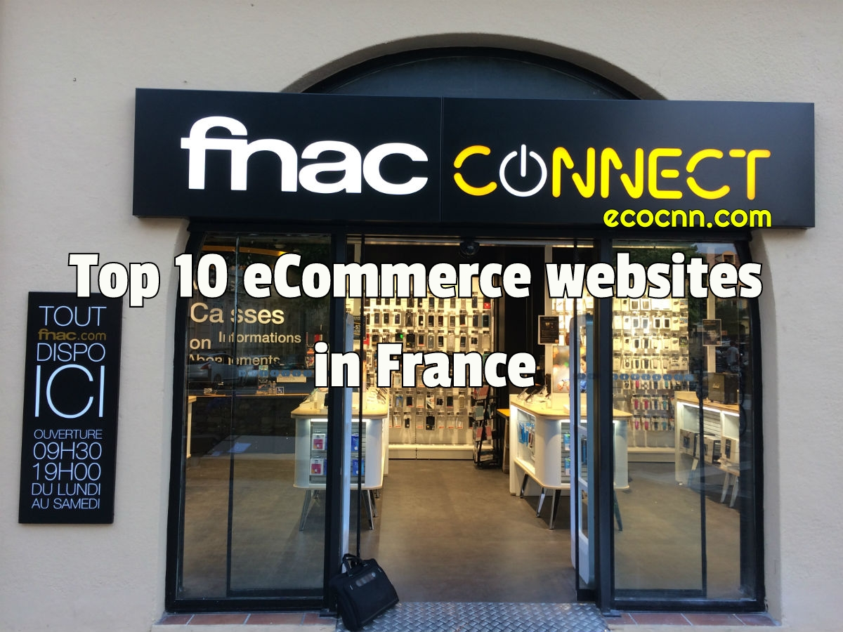 Top 10 ecommerce Websites in France 2021 Online Shopping Sites