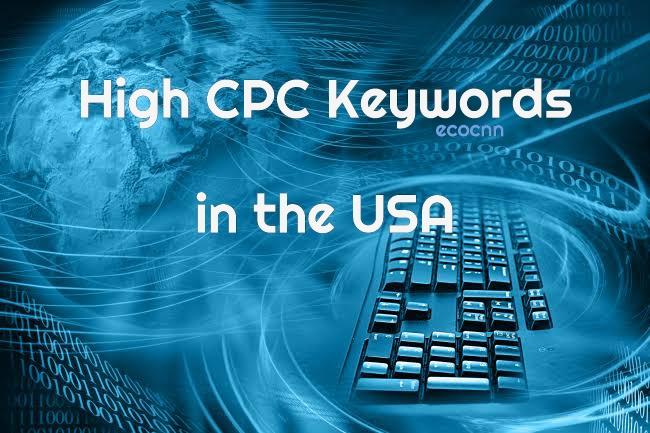High CPC Keywords in the USA 2021 list