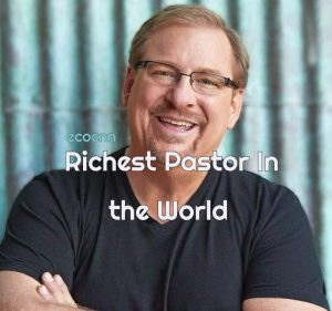 Top 20 richest pastors in the world in 2021