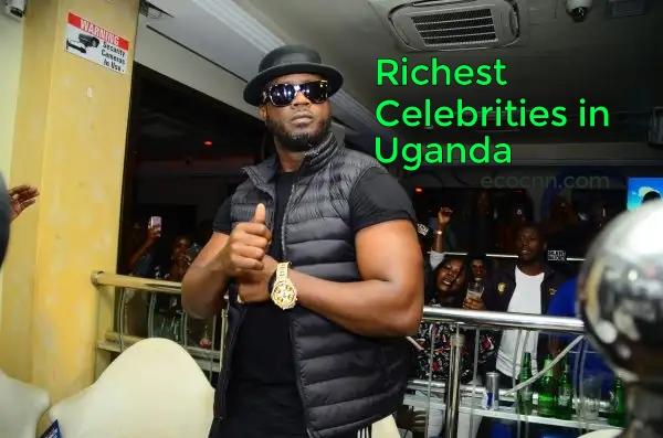 Richest Celebrity in Uganda 2021