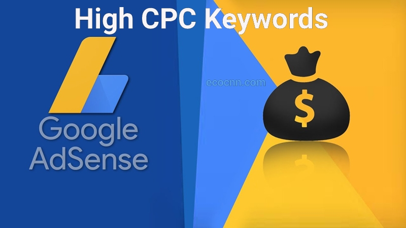High CPC Keywords 2021 List