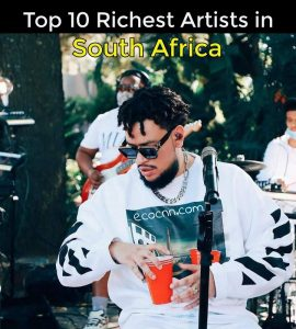 Top 10 Richest Musician in South Africa 2021