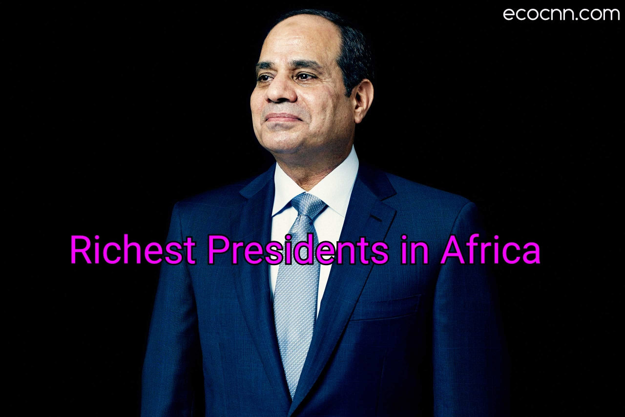 Top 10 richest Presidents in Africa 2021 Forbes list today