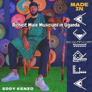 Top 10 richest male musicians in Uganda 2021