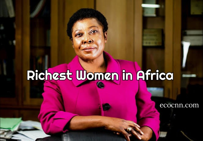 The richest woman in Africa 2021 Forbes list