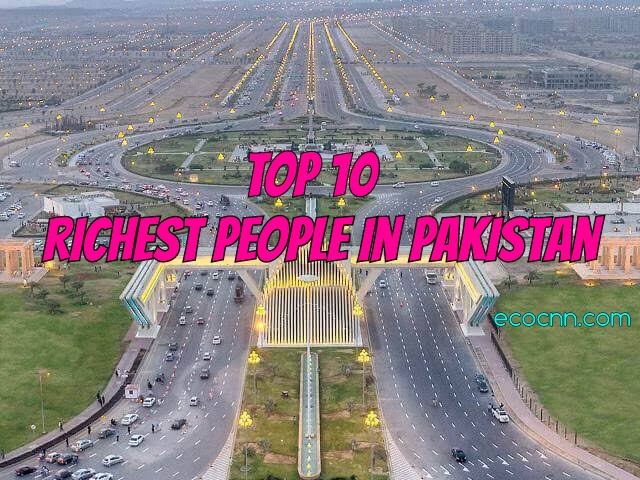 Top 10 Pakistan richest in 2021 Forbes list